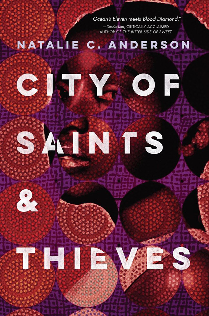 City of Saints & Thieves - Natalie C Anderson